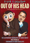 Frank Sidebottom Out of His Head: The Authorised Biography of Chris Sievey by Mick Middles, Mark Radcliffe (Hardback, 2014)