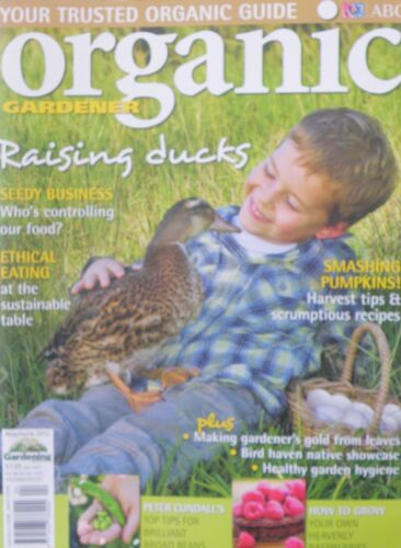 ABC Organic Gardener Magazine MayJune 2012 Raising Ducks Pumpkin Recipies