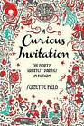 A Curious Invitation: The Forty Greatest Parties in Fiction by Suzette Field (Paperback / softback, 2013)