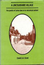 "DAVID I.A. STEEL - ""A LINCOLNSHIRE VILLAGE - THE PARISH OF CORBY GLEN"" -1979"