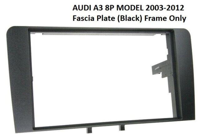 AUDI A3 8P modello 2003-2012 Nero Fascia Doppio DIN Plancia Adattatore Pannello Surround