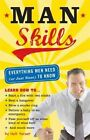 Man Skills: Everything Men Need (or Just Want) to Know by Nick Harper (Paperback / softback, 2007)