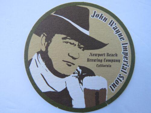 Cool Beer Coaster ~ NEWPORT BEACH Brewing JOHN WAYNE Imperial Stout ~ CALIFORNIA