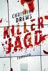 Killerjagd von Christine Drews (2015, Taschenbuch)