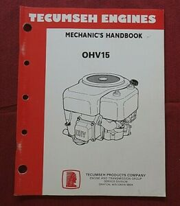 "TECUMSEH ""OHV15"" MECHANIC'S HANDBOOK OVERHEAD VALVE ENGINES REPAIR MANUAL NICE"