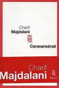 CARAVANSERAIL-CHARIF-MAJDALANI