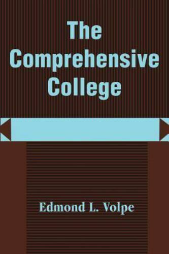 The Comprehensive College : Heading Toward a New Direction in Higher...