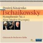 Pyotr Il'yich Tchaikovsky - Tschaikowsky: Symphonie Nr. 1; Snow Maiden (Excerpts, 2012)