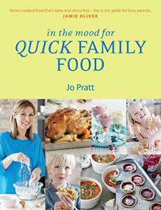 In-the-Mood-for-Quick-Family-Food-Simple-Fast-and-Delicious-Recipes-for-Every
