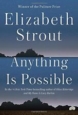 Anything Is Possible by Elizabeth Strout (2017, Hardcover)