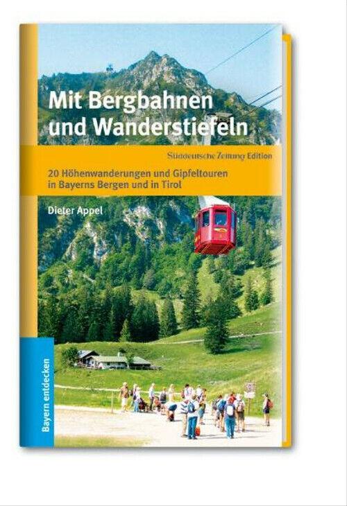 Mit Bergbahnen und Wanderstiefeln - 20 Höhenwanderungen und Gipfeltouren in Baye - Unbekannt