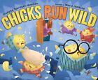 Chicks Run Wild 9781442406735 by Sudipta Bardhan-quallen Misc