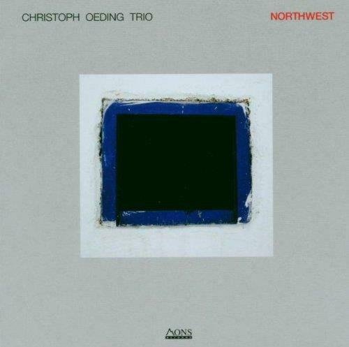 Christoph Oeding Trio • Northwest CD