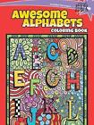 SPARK -- Awesome Alphabets Coloring Book by Susan Shaw-Russell (Paperback, 2016)