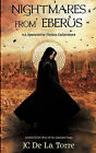 Nightmares from Eberus - A Speculative Fiction Collection by J C de La Torre (Paperback / softback, 2010)