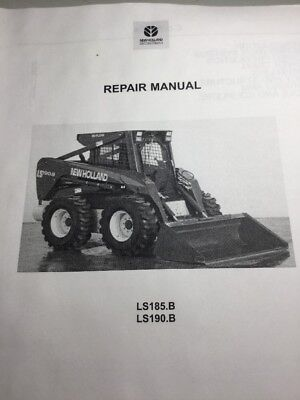 New Holland LS185 B LS190 B Skid Steer Repair Service Manual EBay