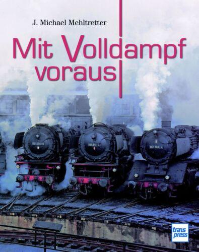 Fachbuch mit Volldampf voraus Technik /& Leistung von Dampflokomotiven REDUZIERT