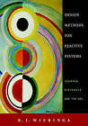 Design Methods for Reactive Systems: Yourdon, Statemate, and the UML by R. J. Wieringa (Hardback, 2002)