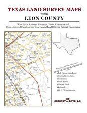 Texas Land Survey Maps for Leon County : With Roads, Railways, Waterways,...