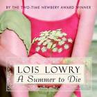 A Summer to Die by Lois Lowry (CD-Audio, 2014)