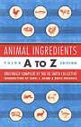 Animal Ingredients A to Z by AK Press (Paperback, 2004)