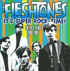 It's Super Rock Time!: The I.R.S. Years 1980-1985 by The Fleshtones (CD, Mar-2010, Raven Records)