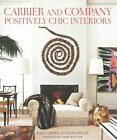 Carrier and Company: Positively Chic Interiors by Judith Nasatir, Anna Wintour (Hardback, 2015)