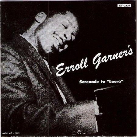 "Erroll Garner - Serenade to ""Laura"" (CD, 1993, Savoy/Nippon (Japan))"