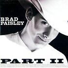 Part II by Brad Paisley (CD, May-2001, Arista)