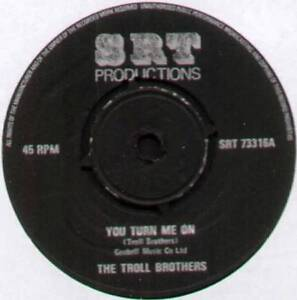 TROLL-BROTHERS-YOU-TURN-ME-ON-TURN-OUT-THE-LIGHTS-1973-UK-7-034-SINGLE