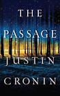 The Passage by Justin Cronin (Hardback, 2010)