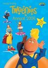 Tweenies  Annual: 2006 by Penguin Books Ltd (Hardback, 2005)