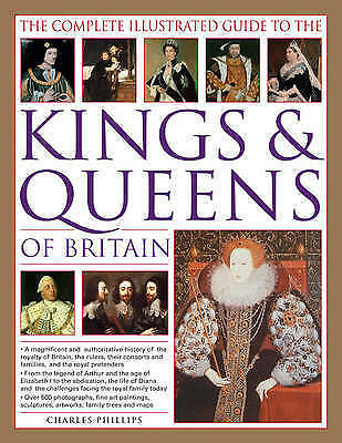 The Complete Illustrated Guide to the Kings & Queens of Britain-ExLibrary