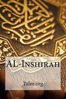 Al-Inshirah by Talee Org (Paperback / softback, 2014)