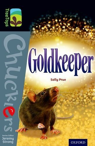 1 of 1 - Oxford Reading Tree TreeTops Chucklers: Level 20: Goldkeeper By Sally Prue, Jer