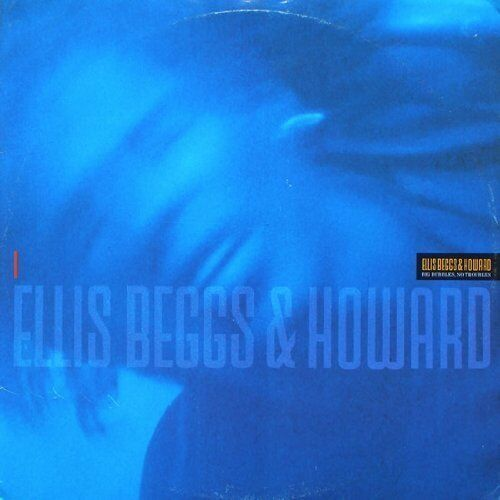 "Ellis Beggs & Howard Big bubbles, no troubles (1988)  [7"" Single]"