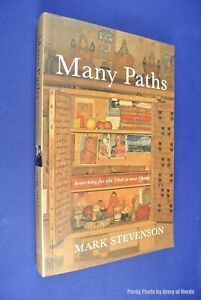 MANY-PATHS-Mark-Stevenson-CHINA-TIBET-TRAVEL-AUSTRALIAN-ANTHROPOLOGIST-Book