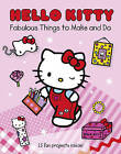 Hello Kitty Fabulous Things To Make And Do Book by HarperCollins Publishers (Paperback, 2011)