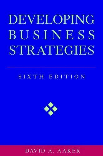 Developing Business Strategies By David A Aaker 2001 Hardcover Revised Edition For Sale Online Ebay