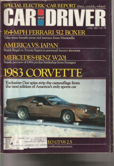 Car and Driver JUNE 1981 FERRARI---1983???? CORVETTE????  NEVER MADE! much more!