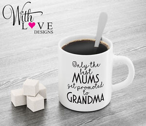 Image Is Loading BEST MUMS GRANDMA NAN QUOTE COFFEE MUG TEA