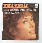 """Rika ZARAÏ Vinyle 45T 7"""" SANS CHEMISE .. PANTALON - PHILIPS 6042044 Frais Rèduit"""
