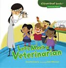 Let's Meet a Veterinarian by Gina Bellisario (Paperback / softback, 2013)