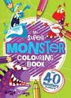 My Monster Colouring Book by Bonnier Books Ltd (Paperback, 2015)