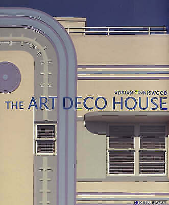 1 of 1 - The Art Deco House by Adrian Tinniswood