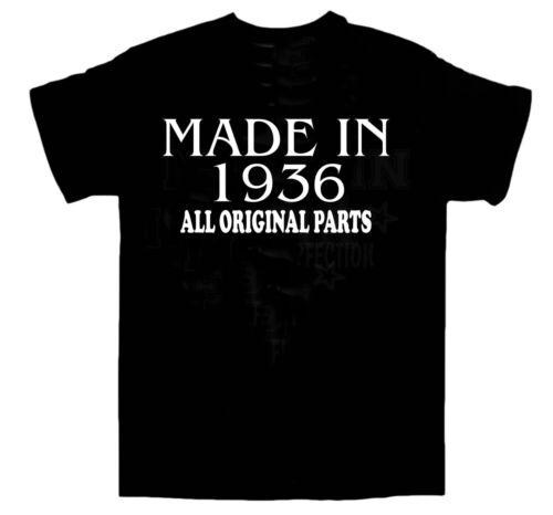 T-shirt anniversaire MADE IN 1936 toutes les pièces originales choisir taille et couleur nouveau *