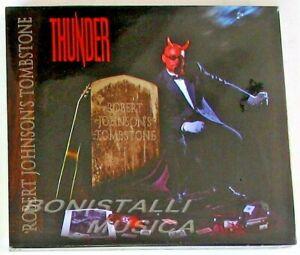 THUNDER - ROBERT JOHNSON'S TOMBSTONE - CD + Slipcase SEALED