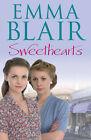 Sweethearts by Emma Blair (Hardback, 2007)