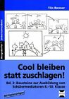 Cool bleiben statt zuschlagen! - Band 2 von Tilo Benner (2014, Geheftet)