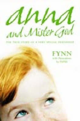 Anna and Mister God, Fynn, Very Good Book